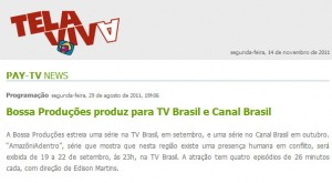 Pay - TV News - AmazoniAdentro e Sonoridades
